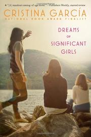 DREAMS OF SIGNIFICANT GIRLS by Cristina García