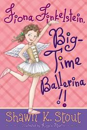Cover art for FIONA FINKELSTEIN, BIG-TIME BALLERINA!!