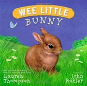 WEE LITTLE BUNNY by Lauren Thompson
