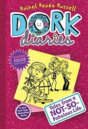 DORK DIARIES by Rachel Renee Russell