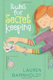 RULES FOR SECRET KEEPING by Lauren Barnholdt