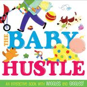 THE BABY HUSTLE by Jane Schoenberg