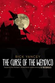 CURSE OF THE WENDIGO by Rick Yancey