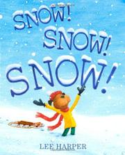 Book Cover for SNOW! SNOW! SNOW!