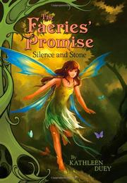 SILENCE AND STONE by Kathleen Duey