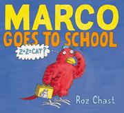 MARCO GOES TO SCHOOL by Roz Chast
