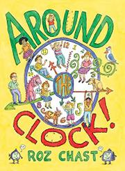 AROUND THE CLOCK by Roz Chast
