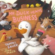 MR. DUCK MEANS BUSINESS by Tammi Sauer