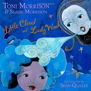 LITTLE CLOUD AND LADY WIND by Toni Morrison