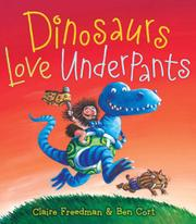 Cover art for DINOSAURS LOVE UNDERPANTS