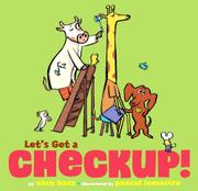 LET'S GET A CHECKUP! by Alan Katz
