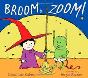 BROOM, ZOOM! by Caron Lee Cohen