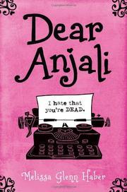 DEAR ANJALI by Melissa Glenn Haber