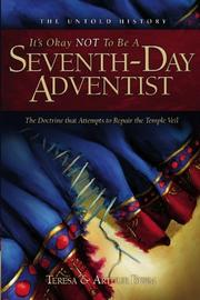 IT'S OKAY NOT TO BE A SEVENTH-DAY ADVENTIST by Teresa and Arthur Beem