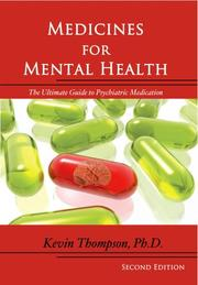 MEDICINES FOR MENTAL HEALTH by Kevin Ph.D. Thompson