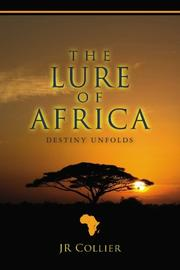 THE LURE OF AFRICA by J.R. Collier