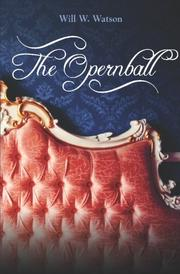 THE OPERNBALL by Will W. Watson