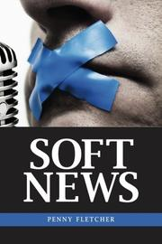 SOFT NEWS by Penny Fletcher