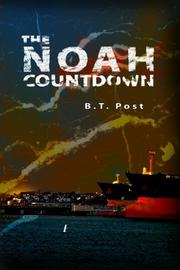 THE NOAH COUNTDOWN by B. T. Post