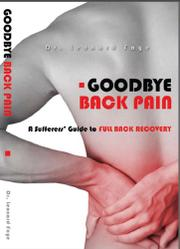 GOODBYE BACK PAIN by Leonard J. Faye