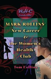 MARK ROLLINS' NEW CAREER & THE WOMEN'S HEALTH CLUB by M. Thomas Collins