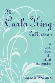THE CARLA KING COLLECTION by Sarah Wolters