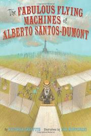 Cover art for THE FABULOUS FLYING MACHINES OF ALBERTO SANTOS-DUMONT