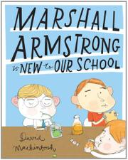 Cover art for MARSHALL ARMSTRONG IS NEW TO OUR SCHOOL
