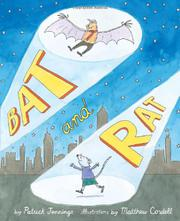BAT AND RAT by Patrick Jennings