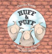 HUFF & PUFF by Claudia Rueda