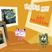 MEET ME AT THE ART MUSEUM by David Goldin