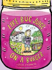 LIKE BUG JUICE ON A BURGER by Julie Sternberg