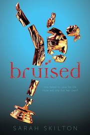 BRUISED by Sarah Skilton
