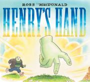 HENRY'S HAND by Ross MacDonald
