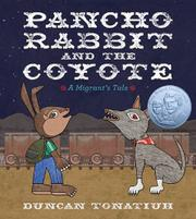PANCHO RABBIT AND THE COYOTE by Duncan Tonatiuh