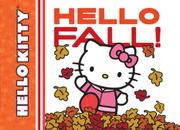 HELLO FALL! by Sanrio