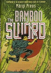 THE BAMBOO SWORD by Margi Preus