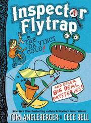 INSPECTOR FLYTRAP by Tom Angleberger