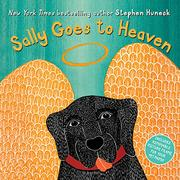 SALLY GOES TO HEAVEN by Stephen Huneck