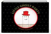 LITTLE GHOST PARTY by Jacques Duquennoy