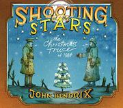 SHOOTING AT THE STARS by John Hendrix