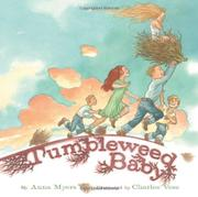 TUMBLEWEED BABY by Anna Myers