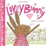 LOVEY BUNNY by Kristine A. Lombardi