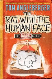 THE RAT WITH THE HUMAN FACE by Tom Angleberger