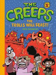 THE TROLLS WILL FEAST! by Chris Schweizer