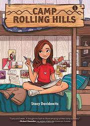 CAMP ROLLING HILLS by Stacy Davidowitz