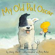 MY OLD PAL, OSCAR by Amy Hest