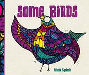 SOME BIRDS by Matt Spink