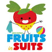 FRUITS IN SUITS by Jared Chapman