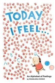 TODAY I FEEL... by Madalena Moniz